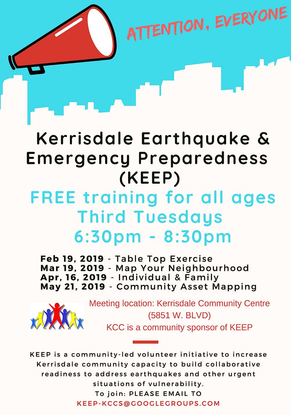 Kerrisdale Earthquake and Emergeny Preparedness (KEEP) All Ages KEEP is a community-led volunteer initiative to increase Kerrisdale community capacity, and build collaborative readiness to address earthquakes and other urgent situations of vulnerability. Free workshops will be held on the third Tuesday of each month. To join or inquire about more information, please email: KEEP-KCCS@googlegroups.com Tu 6:30 PM-8:30 PM FREE Map Your Neighbourhood Mar 19 Individual & Family Apr 16 Community Asset Mapping May 21