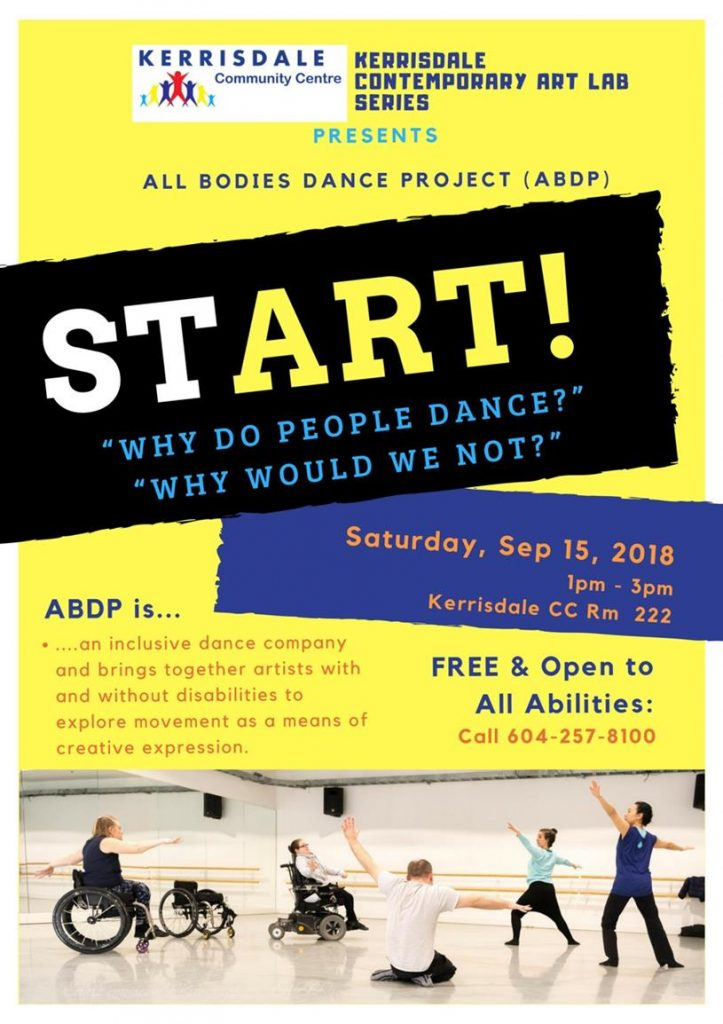 Start Why do people dance? Wh;y would we not? Saturday Sept 15 1-5pm Kerrisdale Community Centre